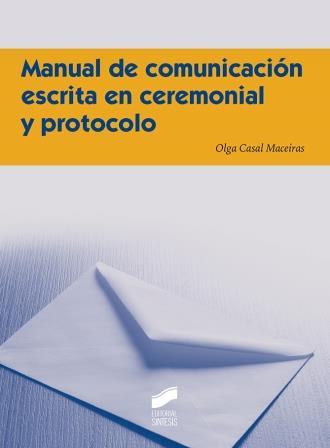 comunicacion-escrita-en-ceremonial-y-protocolo-olga-casal
